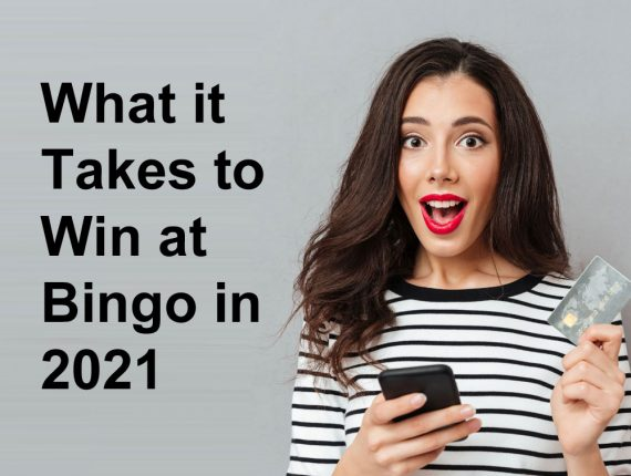 What it Takes to Win at Bingo in 2021